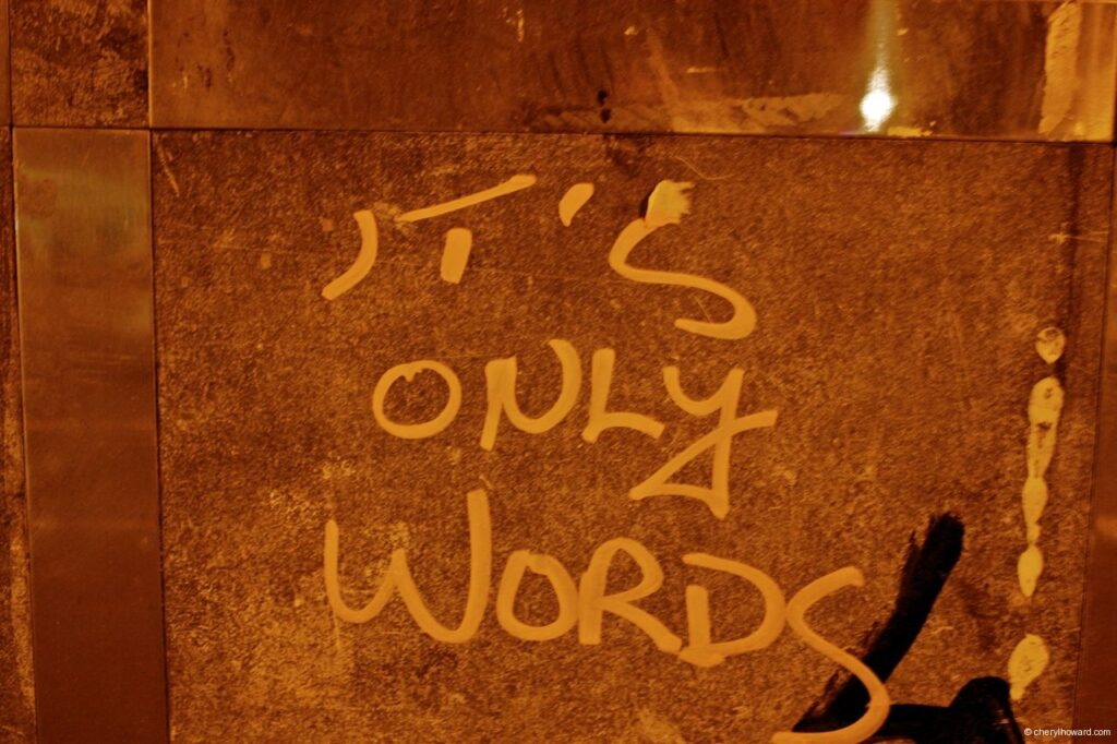 It's Only Words
