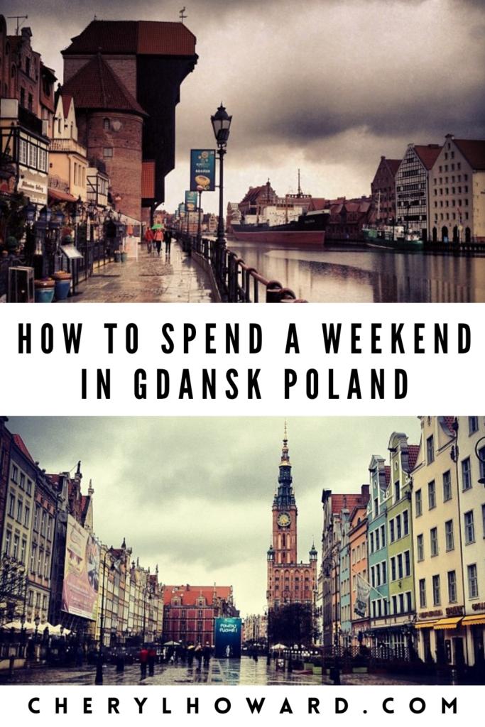 Weekend In Gdansk - Pin cherylhoward.com