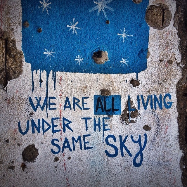 We Are All Living Under the Same Sky Street Art in Mostar