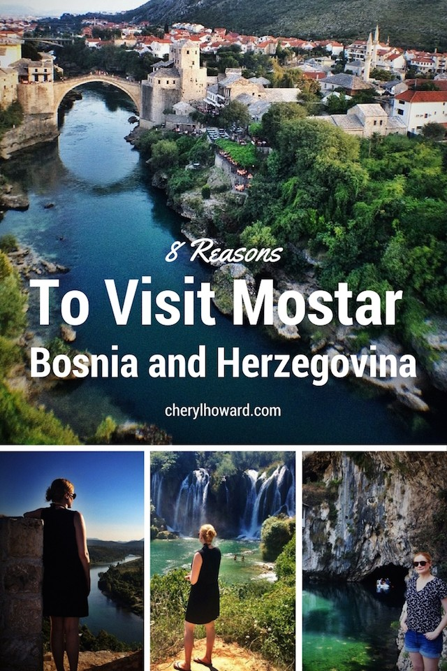 8 Reasons to Visit Mostar Pin