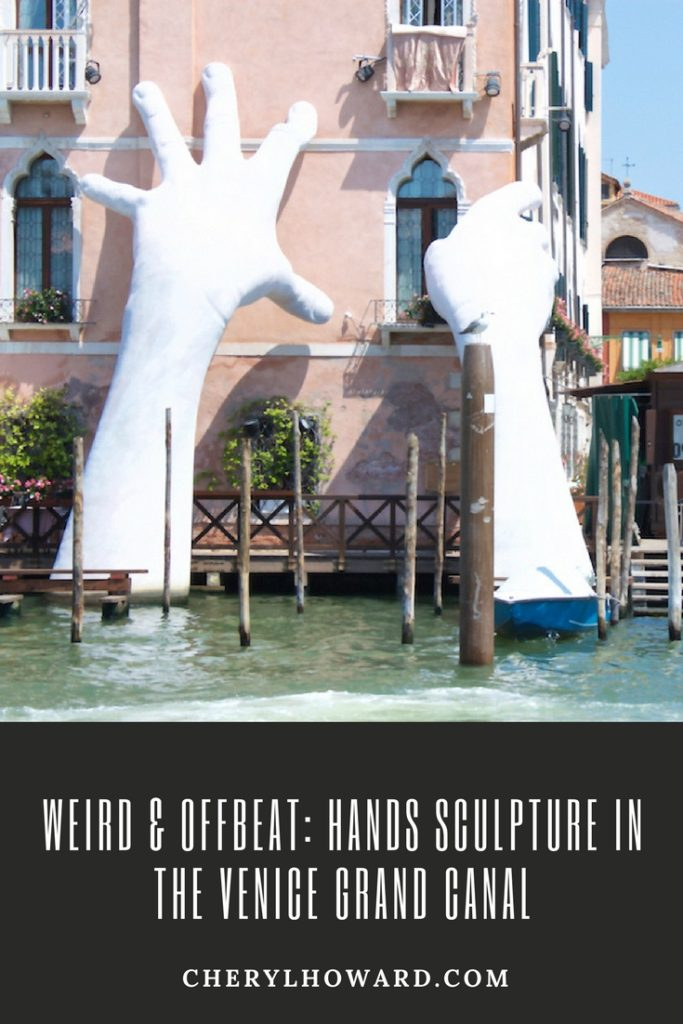 Weird & Offbeat- Hands Sculpture in the Venice Grand Canal
