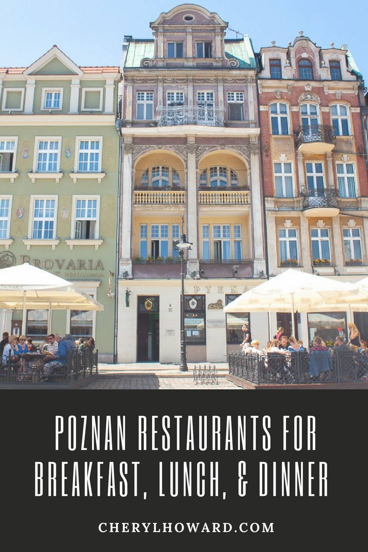 Poznan Restaurants For Breakfast, Lunch, & Dinner - cherylhoward.com