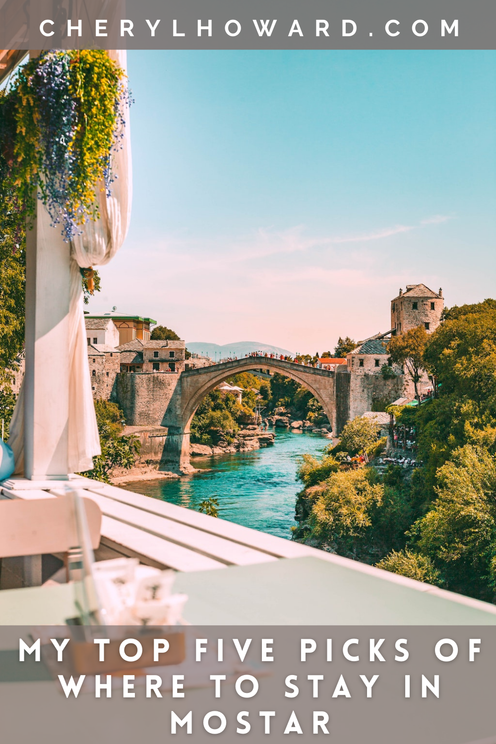My Top Five Picks of Where To Stay In Mostar - Pin