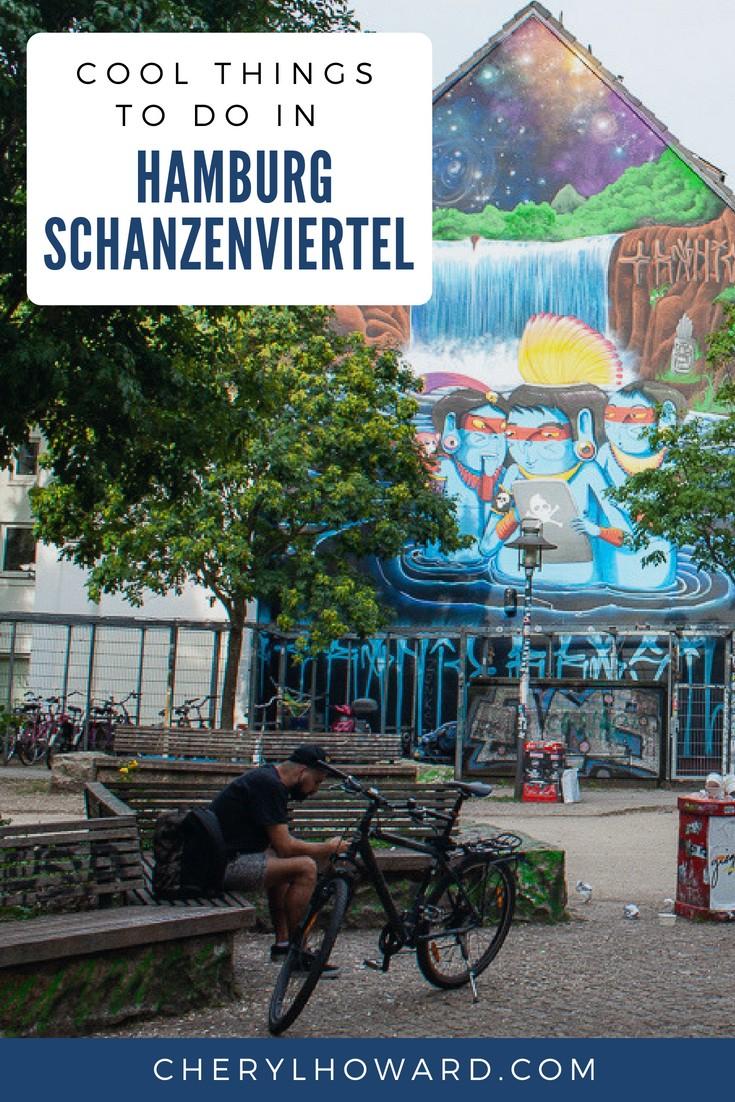 A Guide Of Cool Things To Do Around Hamburg Schanzenviertel