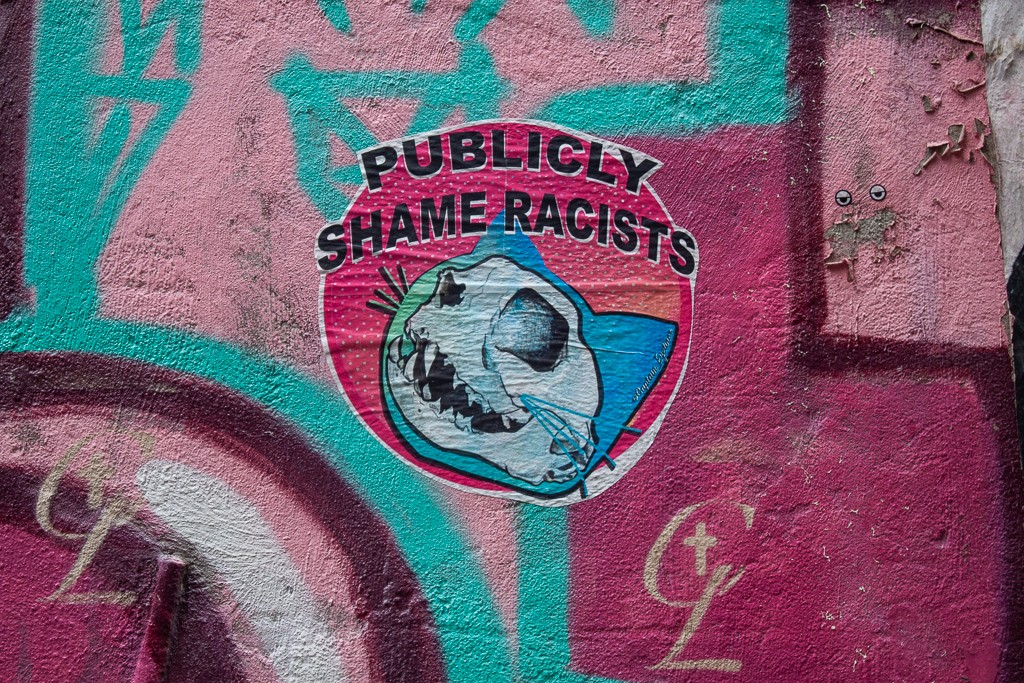 New York City Street Art - Publicly Shame Racists