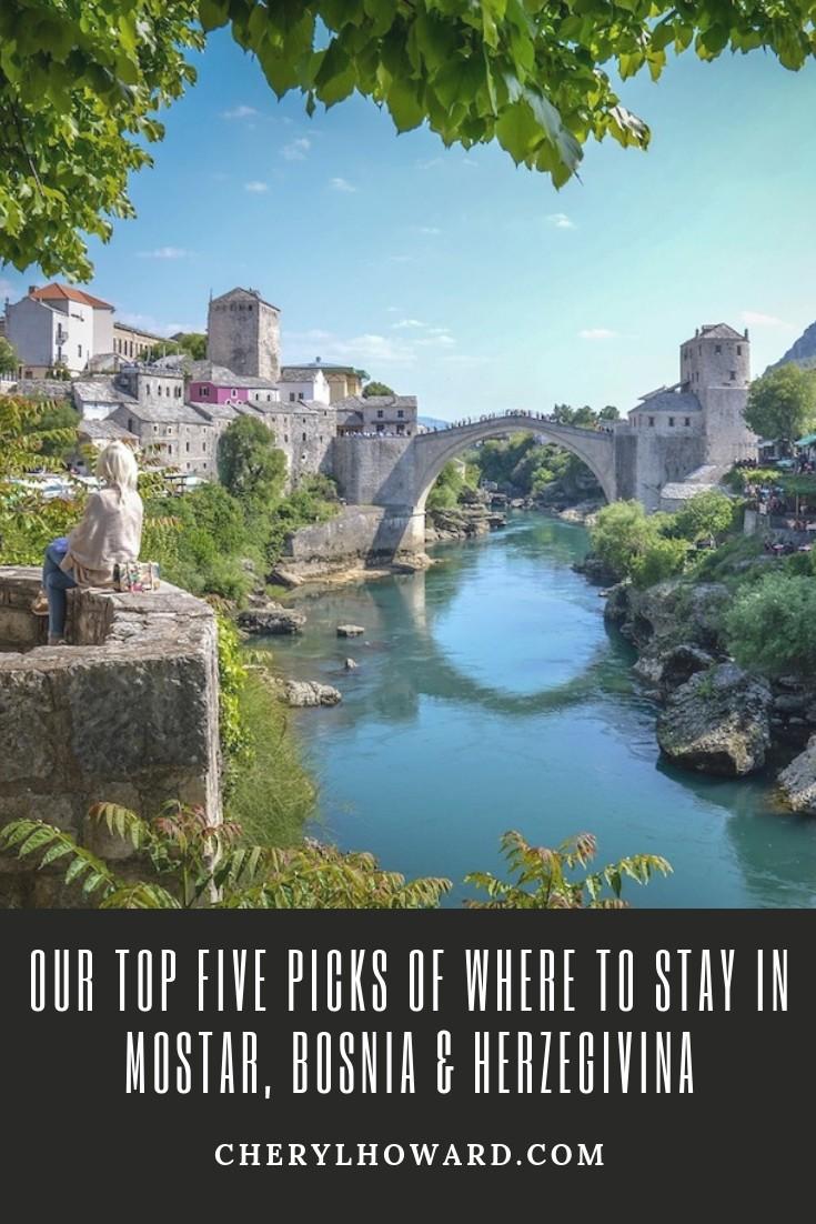 Where To Stay In Mostar, Bosnia & Herzegovina