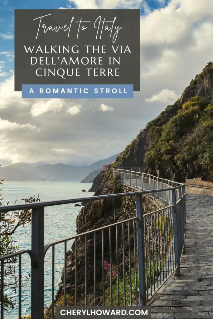 Walking The Via dell'Amore In Cinque Terre - Pin
